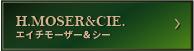 H.MOSER&CIE